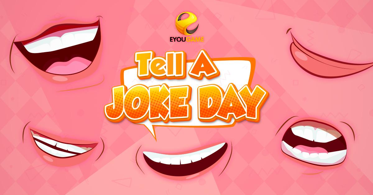 20210729-Eyougame-Tell-A-Joke-Day-1200x628.jpg
